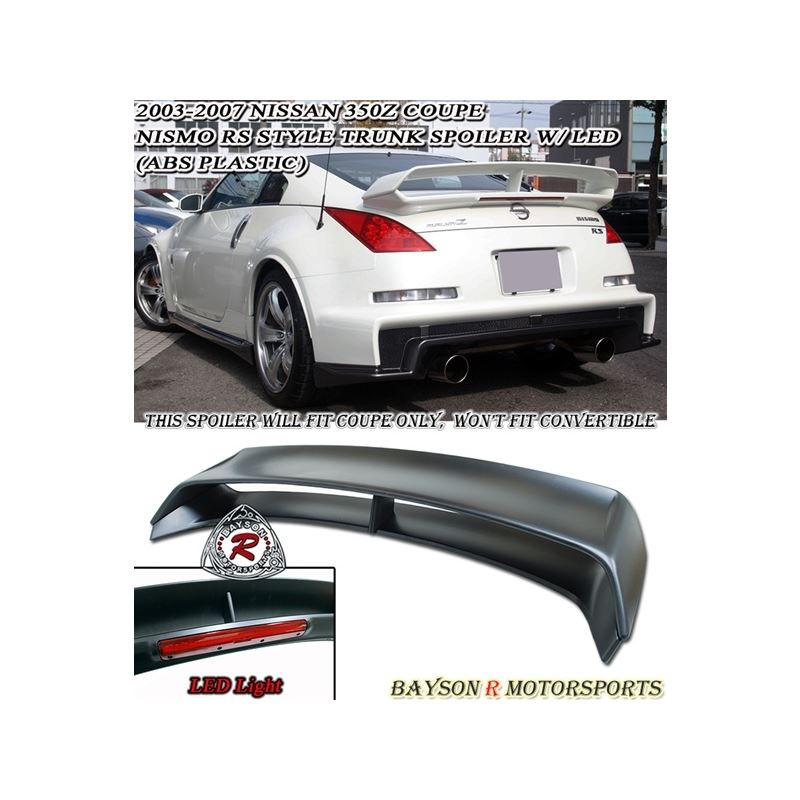 03-08 Nissan 350z Z33 Fairlady Nismo 380RS Style Spoiler w/LED (ABS Plastic)